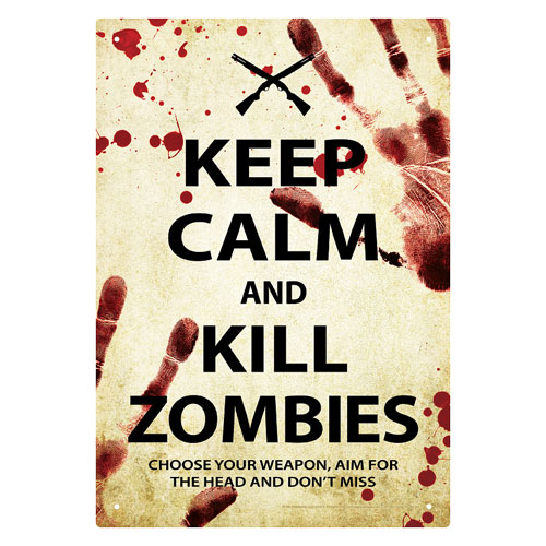 Keep Calm & Kill Zombies plåtskylt